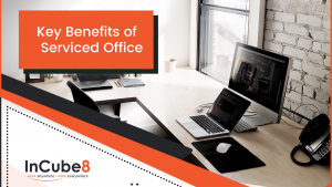 key benefits of incube8 mont kiara serviced office at kuala lumpur
